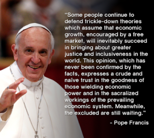 Pope Francis on tricle down