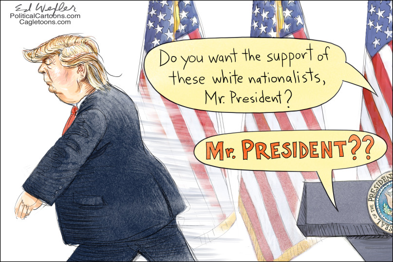 Image result for political cartoons charlottesville virginia very bad president trump on white supremacy