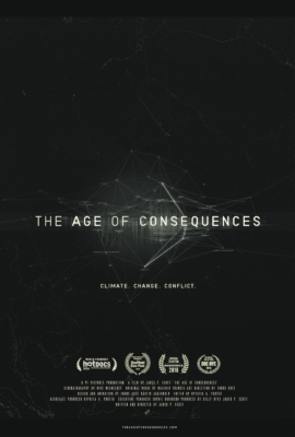 """The Age of Consequences"" free film about climate change @ Loft Cinema 