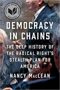 Author Nancy MacLean believes American democracy is facing an existential crisis right now.