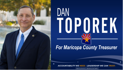 As the Next Maricopa County Treasurer Dan Toporek will Work in the People's Interests