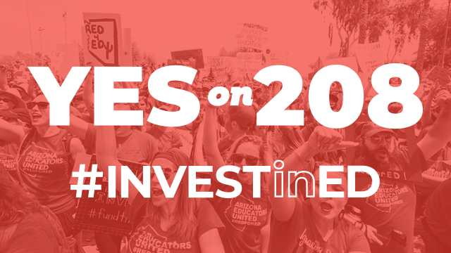 The Campaign to Pass Invest in Ed/Proposition 208 is Underway
