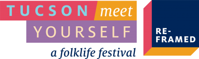 "Annual Tucson Meet Yourself festival ""reframed"" for 2020"