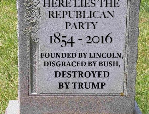 The Party Of Lincoln Is Dead; It Is Now The Party Of Trump