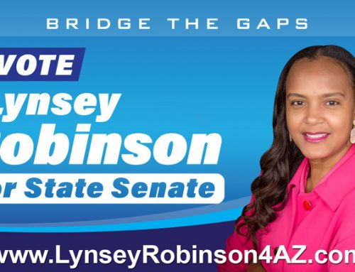 As the State Senator for LD 12, Lynsey Robinson will take the Needs and Wishes of the  People Seriously