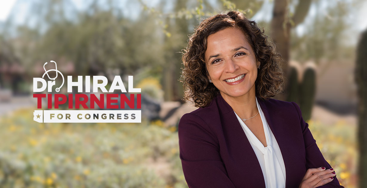 In her New Ad, Dr. Hiral Tipirneni Says She will Honor Her Oath to Serve the People of CD Six