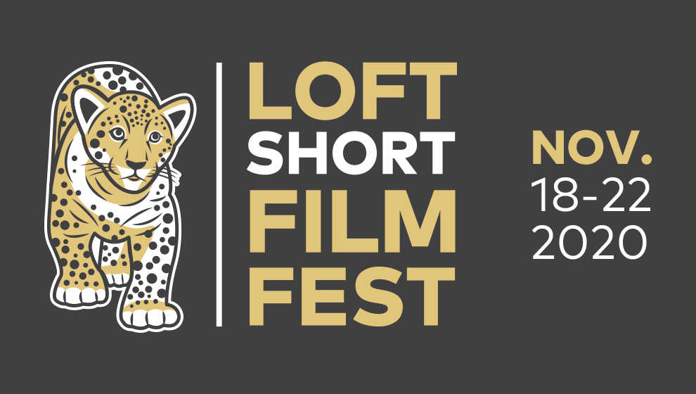 Loft Short Film Fest on Nov. 18 to 22